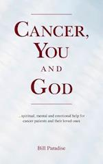 Cancer, You and God