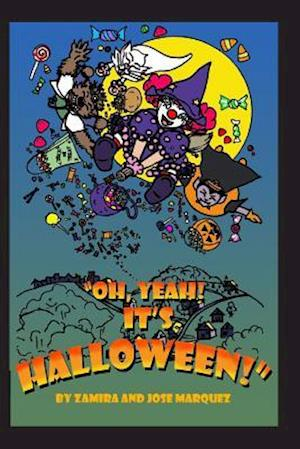 Bog, paperback Oh, Yeah! It's Halloween! af Zamira Marquez