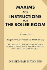 Maxims and Instructions for the Boiler Room af Nehemiah Hawkins