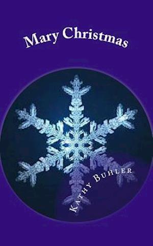Bog, paperback Mary Christmas af Kathy Buhler