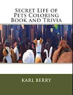 Secret Life of Pets Coloring Book and Trivia
