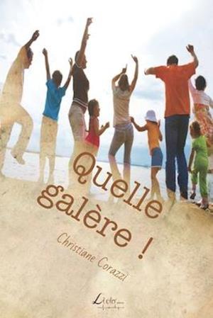 Bog, paperback Quelle Galere ! af Christiane Corazzi