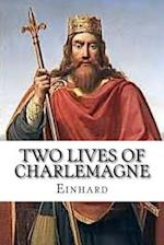 Two Lives of Charlemagne