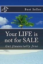 Your Life Is Not for Sale af Ro Co