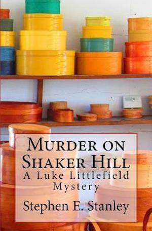 Bog, paperback Murder on Shaker Hill af Stephen E. Stanley