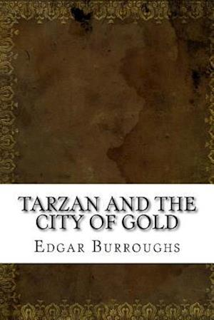Bog, paperback Tarzan and the City of Gold af Edgar Rice Burroughs