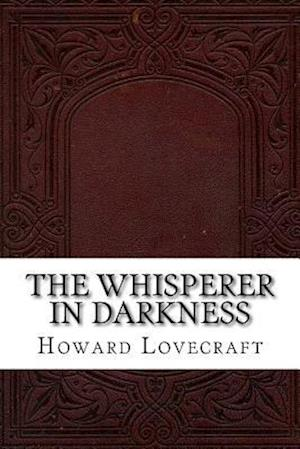 Bog, paperback The Whisperer in Darkness af Howard Phillips Lovecraft