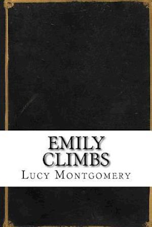 Bog, paperback Emily Climbs af Lucy Maud Montgomery