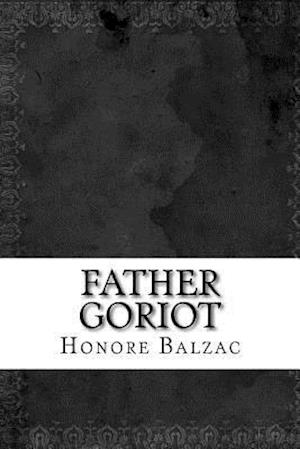 Bog, paperback Father Goriot af Honoré de Balzac