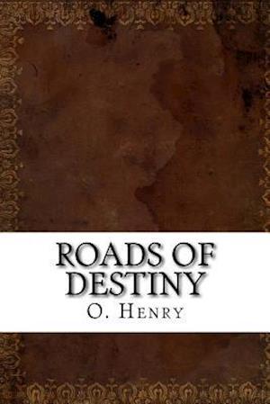 Bog, paperback Roads of Destiny af O. Henry