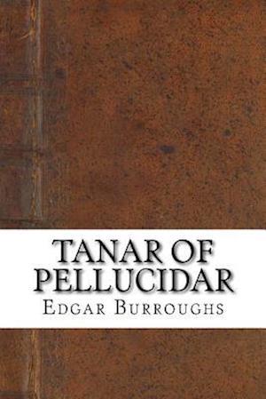 Bog, paperback Tanar of Pellucidar af Edgar Rice Burroughs