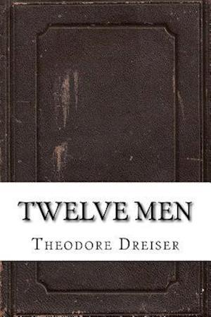 Bog, paperback Twelve Men af Theodore Dreiser