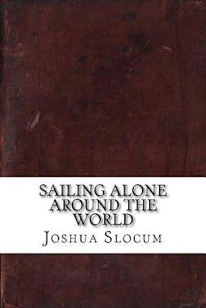 Bog, paperback Sailing Alone Around the World af Joshua Slocum