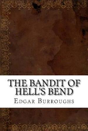 Bog, paperback The Bandit of Hell's Bend af Edgar Rice Burroughs