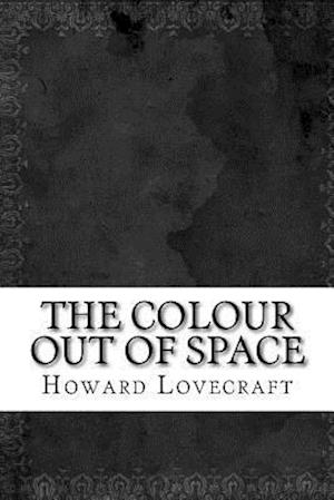 Bog, paperback The Colour Out of Space af Howard Phillips Lovecraft