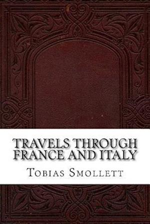 Bog, paperback Travels Through France and Italy af Tobias Smollett