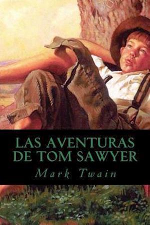 Bog, paperback Las Aventuras de Tom Sawyer af Mark Twain