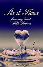 'As It Flows from My Heart...with Purpose'