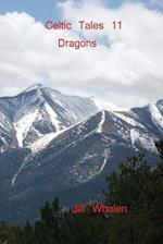 Celtic Tales 11, Dragons af Jill Whalen