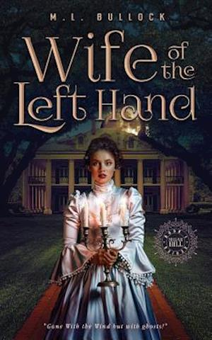 Bog, paperback Wife of the Left Hand af M. L. Bullock