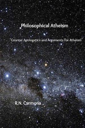 Bog, paperback Philosophical Atheism af R. N. Carmona