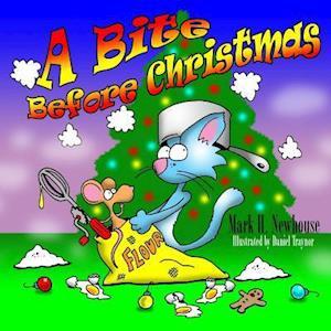 Bog, paperback A Bite Before Christmas af Mark H. Newhouse