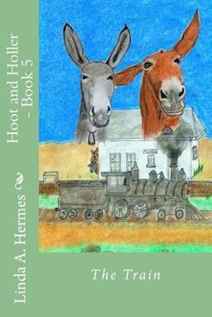 Bog, paperback Hoot and Holler - Book 5 af Linda a. Hermes