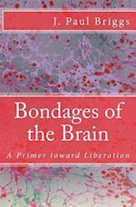 Bondages of the Brain