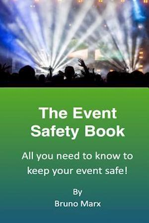 Bog, paperback The Event Safety Book af Bruno Marx