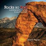 Rocks So Red