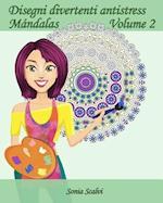 Disegni Divertenti Antistress - Mandala - Volume 2