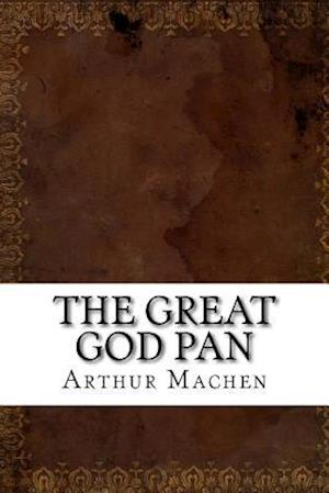 Bog, paperback The Great God Pan af Arthur Machen
