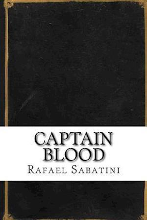 Bog, paperback Captain Blood af Rafael Sabatini