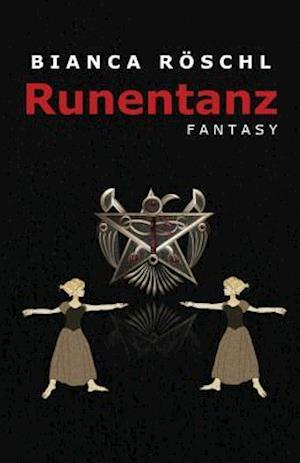 Bog, paperback Runentanz af Bianca Roeschl