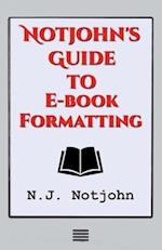 Notjohn's Guide to E-Book Formatting