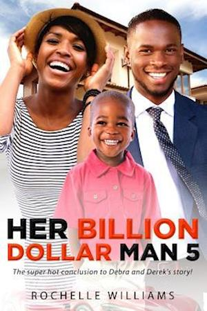 Bog, paperback Her Billion Dollar Man 5 af Rochelle Williams