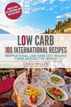 Bog, paperback Low Carb af Craig Miller
