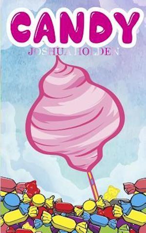 Bog, paperback Candy af Joshua Holoden