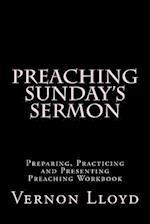 Preaching Sunday's Sermon