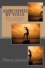 Ambushed by Yoga