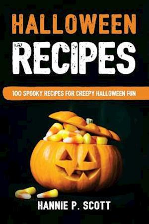 Bog, paperback Halloween Recipes af Hannie P. Scott