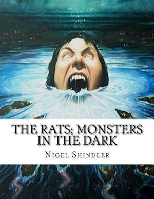 Bog, paperback The Rats; Monsters in the Dark af Nigel Shindler