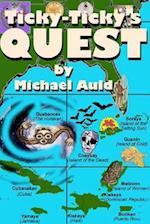 Ticky-Ticky's Quest