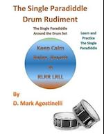 The Single Paradiddle Drum Rudiment af D. Mark Agostinelli