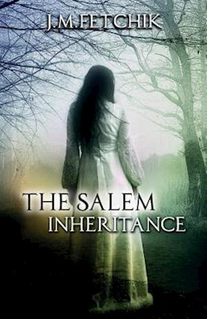 Bog, paperback The Salem Inheritance af J. M. Fetchik
