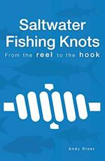 Saltwater Fishing Knots - From the Reel to the Hook