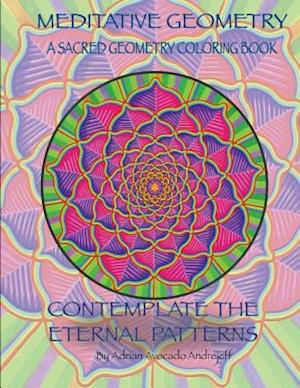 Bog, paperback Meditative Geometry af Adrian Avocado Andrejeff