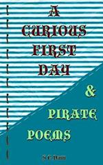 A Curious First Day & Pirate Poems