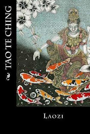 Bog, paperback Tao Te Ching af Laozi