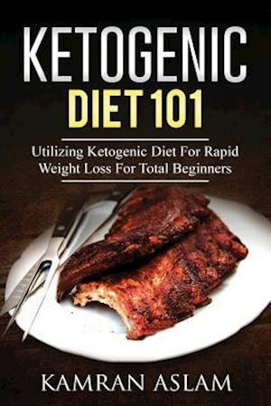 Bog, paperback Ketogenic Diet 101 af Kamran Aslam